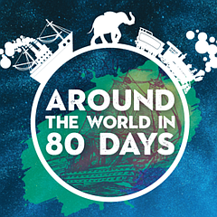 Stage: Around the World in 80 Days