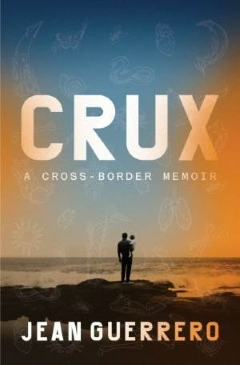 Book Signing: Crux by Jean Guerrero