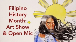 Filipino History Month: Art Show and Open Mic