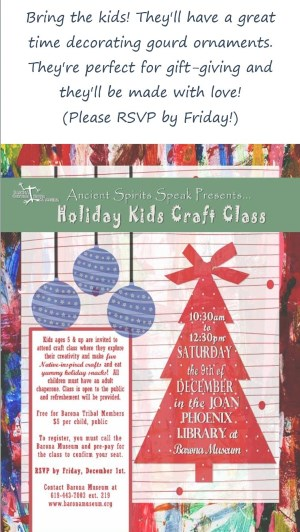 Holiday Kids Craft Class at Barona Museum