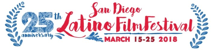 25th Annual San Diego Latino Film Festival