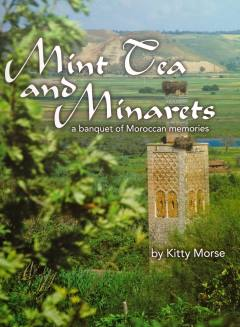 Mint Tea and Minarets