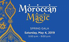 Spring Gala: Moroccan Magic